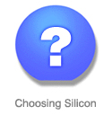 Choosing Silicon for your process